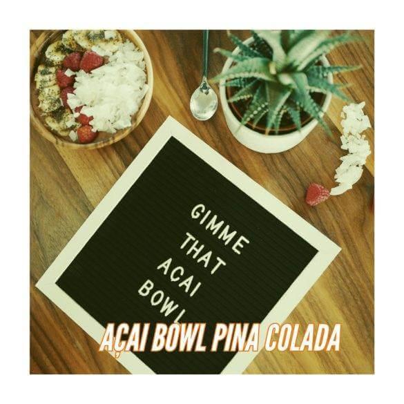 Recette de açai bowl pina colada