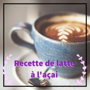 Recette de latte açai coco du Brésil