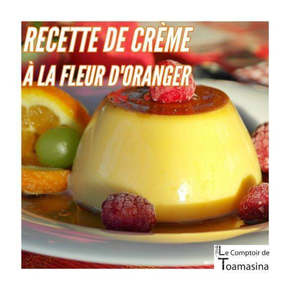 Crème facile à la fleur d'oranger