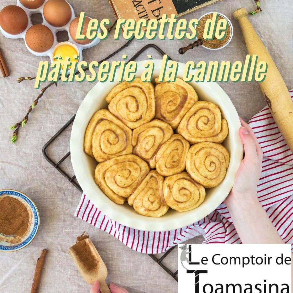 Les recettes à pâtisserie à la cannelle