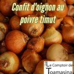 Recette de confit d'oignon au poivre timut