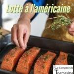 Recette de Lotte à l'américaine