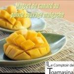 Recette de Magret de canard à la mangue avec poivre sauvage de Madagascar
