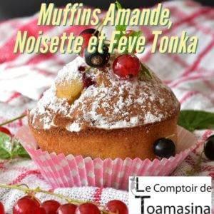 Recette de Muffins Amande, Noisette et Fève tonka