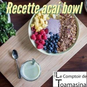 Les meilleurs recettes à l'açai bowl