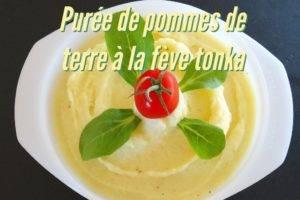 Purée de Pommes de Terre à la Fève tonka