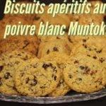 Recette des Biscuits apéritifs au poivre blanc Muntok