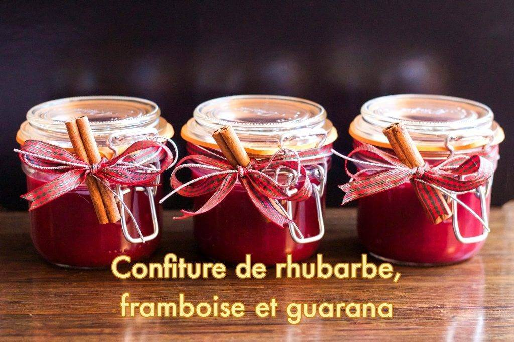confiture rhubarbe et framboises au guarana