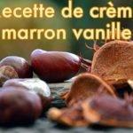 Crème de marrons vanille
