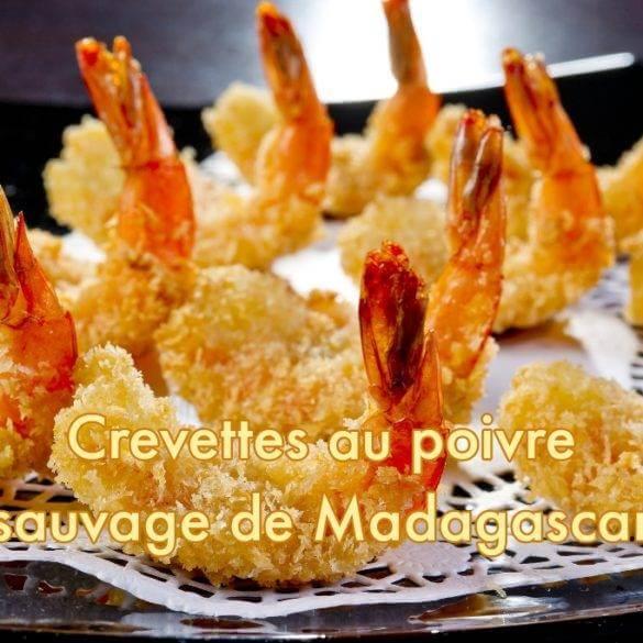 crevettes au poivre sauvage de Madagascar