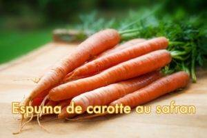 Espuma de carotte au Safran d'Iran