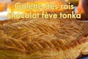 Recette de la Galette des rois chocolat et Fève tonka