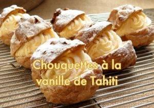 Recette de chouquettes à la vanille de tahiti