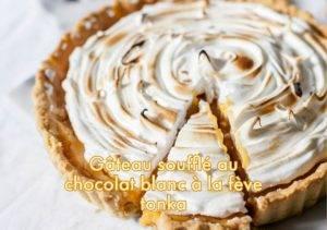 Recette de Gâteau soufflé au chocolat blanc