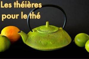 Les théières pour le thé