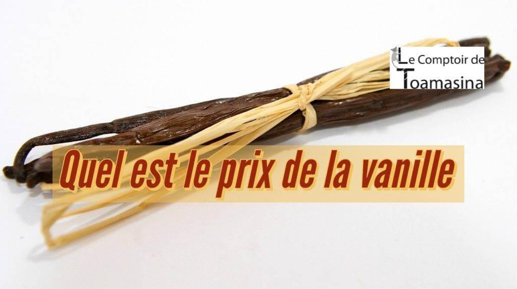 Quel est le prix de la vanille en France?