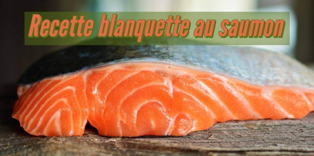 Recette blanquette au saumon